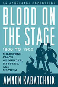 Blood on the Stage 1800-1900