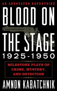 Blood on the Stage 1925-1950
