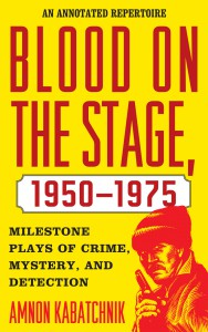 Blood on the Stage 1950-1975